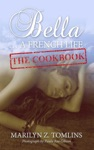 Bella A French Life - The Cookbook