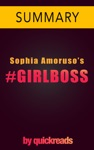 GIRLBOSS By Sophia Amoruso - Summary