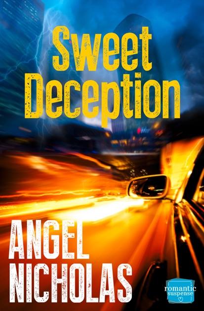 Sweet Deception by Angel Nicholas on Apple Books