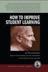Thinkers Guide For Those Who Teach On How To Improve Student Learning