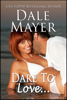 Dale Mayer - Dare to Love artwork