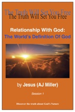 Relationship with God: The World's Definition of God Session 1