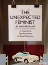 The Unexpected Feminist