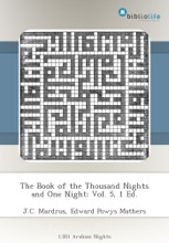 The Book Of The Thousand Nights And One Night: Vol. 5, 1 Ed.