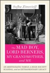 The Mad Boy Lord Berners My Grandmother And Me