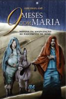 Padre Luís Erlin CMF - 9 meses com Maria artwork