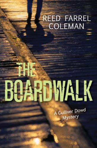 Reed Farrel Coleman - The Boardwalk