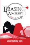 Erasing Adversity