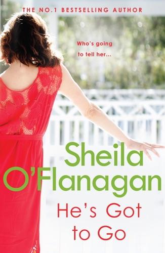 Sheila O'Flanagan - He's Got to Go