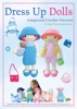 Dress Up Dolls Amigurumi Crochet Patterns