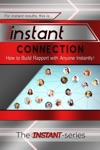 Instant Connection How To Build Rapport With Anyone Instantly