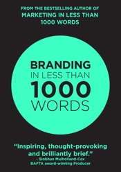 Branding In Less Than 1000 Words