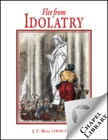 Flee from Idolatry