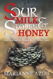 Sour Milk And Stolen Honey