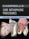 Campbells Core Orthopaedic Procedures E-Book