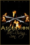 Ascension The Rising Son