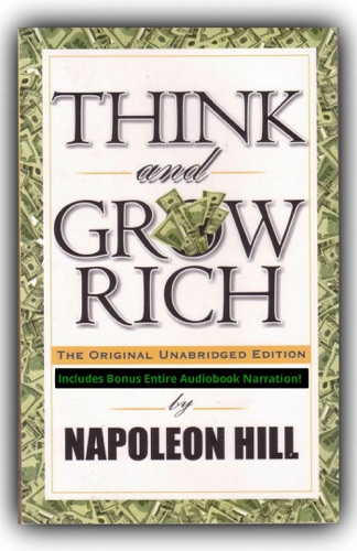 Napoleon Hill - Think And Grow Rich [The Deluxe Edition]