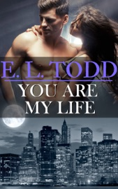 You Are My Life (Forever and Ever #20)