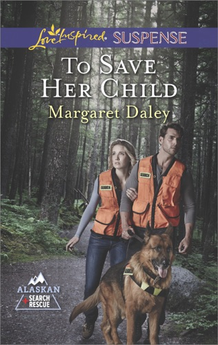 Margaret Daley - To Save Her Child