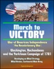 War Of American Independence (the Revolutionary War): March To Victory - Washington, Rochambeau, And The Yorktown Campaign Of 1781, Developing An Allied Strategy, Allied Armies, Continental Main Army