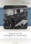 Reports Of The Immigration Commission