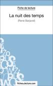 La nuit des temps - René Barjavel (Fiche de lecture)