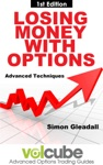 Losing Money With Options  Advanced Techniques