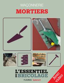 Maçonnerie : Mortiers - Avec vidéo