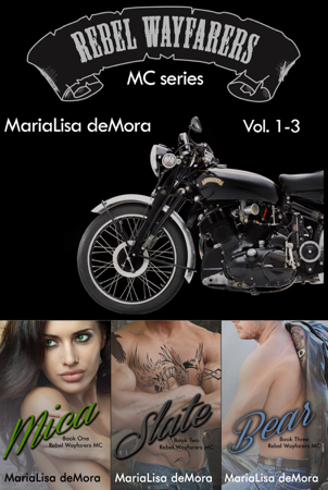 Rebel Wayfarers MC Vol. 1-3 - MariaLisa deMora