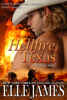 Elle James - Hellfire, Texas artwork