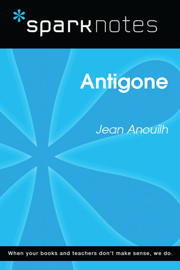 Antigone (SparkNotes Literature Guide)