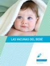 Las Vacunas Del Beb