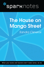 The House on Mango Street (SparkNotes Literature Guide) book
