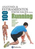 Anatomía & 100 estiramientos para Running (Color) Book Cover
