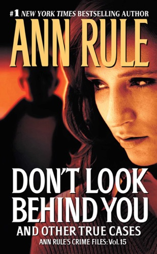 Ann Rule - Don't Look Behind You