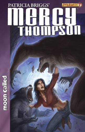 Patricia Briggs, Christopher Lawrence & Amelia Woo - Patricia Briggs' Mercy Thompson: Moon Called #7