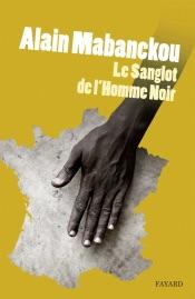 Download Le sanglot de l'homme noir