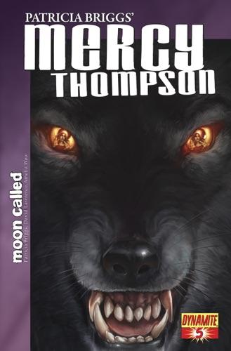 Patricia Briggs, David Lawrence & Amelia Woo - Patricia Briggs' Mercy Thompson: Moon Called #5