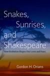 Snakes Sunrises And Shakespeare