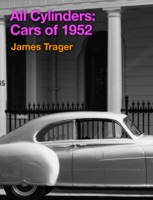 All Cylinders: Cars of 1952