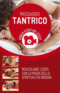Massaggio Tantrico con video step by step Copertina del libro