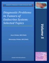 Diagnostic Problems In Tumors Of Endocrine System Selected Topics