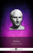 Delphi Complete Works of Cicero