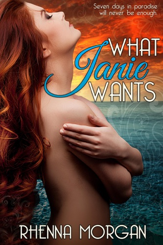 Rhenna Morgan - What Janie Wants