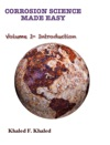 Corrosion Science Made Easy Volume 1 Introduction