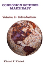 Corrosion Science Made Easy: Volume 1 Introduction