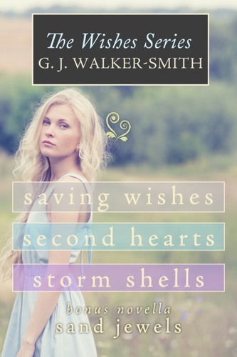 GJ Walker-Smith - The Wishes Series Box Set