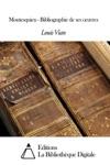 Montesquieu - Bibliographie De Ses Uvres