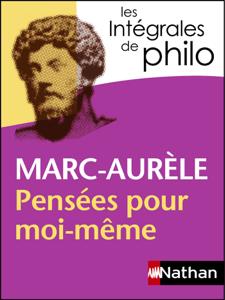 Intégrales de Philo - Marc Aurèle, Pensées pour moi-même La couverture du livre martien