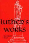 Luthers Works Vol 20